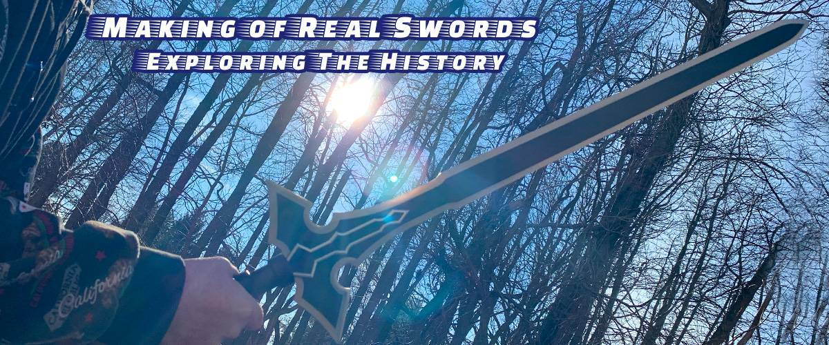 making of real sword